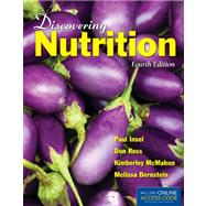 Discovering Nutrition by Insel, Paul; Ross, Don; Mcmahon, Kimberly; Bernstein, Melissa, 9781449661335