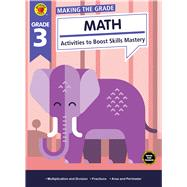 Making the Grade Math, Grade 3 by Brighter Child; Carson-Dellosa Publishing Company, Inc., 9781483841335