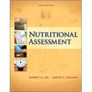 Nutritional Assessment by Lee, Robert; Nieman, David, 9780078021336
