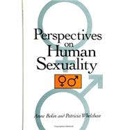 Perspectives on Human Sexuality by Bolin, Anne; Whelehan, Patricia, 9780791441336