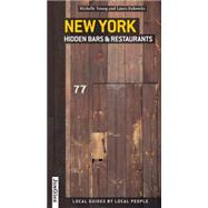 New York Hidden Bars & Restaurants by Young, Michelle; Itzkowitz, Laura, 9782361951337