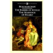 The Barber of Seville and The Marriage of Figaro by Beaumarchais, Pierre-Augustin Caron de (Author); Wood, John (Translator); Wood, John (Introduction by), 9780140441338