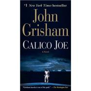 Calico Joe by GRISHAM, JOHN, 9780345541338