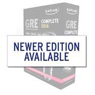 Kaplan GRE Complete 2016 by Kaplan, Inc., 9781625231338