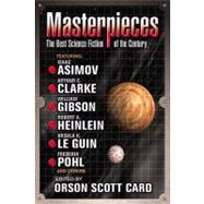 Masterpieces : The Best Science Fiction of the 20th Century by Card, Orson Scott, 9780441011339