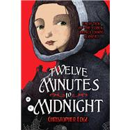 Twelve Minutes to Midnight by Edge, Christopher, 9780807581339