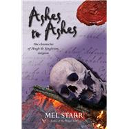 Ashes to Ashes by Starr, Mel, 9781782641339
