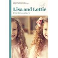 Lisa and Lottie by Kastner, Erich, 9781939601339