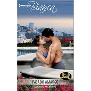 Pasado amargo (Bitter past) by Milburne, Melanie, 9780373521340