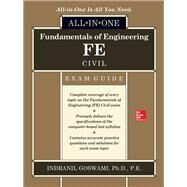 Fundamentals of Engineering FE Civil All-in-One Exam Guide by Goswami, Indranil, 9781260011340