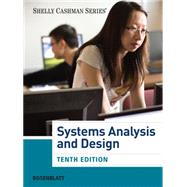 Systems Analysis and Design (with MIS CourseMate with EBook Printed Access Card) by Rosenblatt, Harry J., 9781285171340