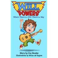 Will Powers by Bowles, Coy; De Tagyos, Brian, 9781682611340