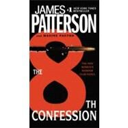 The 8th Confession by Patterson, James; Paetro, Maxine, 9780446561341