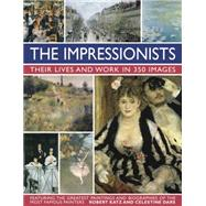 The Impressionists by Katz, Robert; Dars, Celestine, 9780754831341