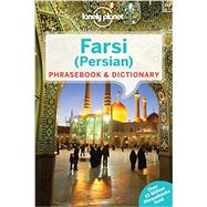 Lonely Planet Farsi (Persian) Phrasebook & Dictionary by Lonely Planet Publications, 9781741791341