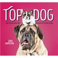 Top Dog by Davidson, Carli, 9781452151342