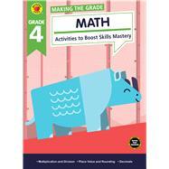Making the Grade Math, Grade 4 by Brighter Child; Carson-Dellosa Publishing Company, Inc., 9781483841342