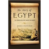 The Story of Egypt by Fletcher, Joann, 9781681771342