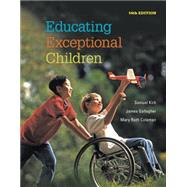 Educating Exceptional Children by Kirk, Samuel; Gallagher, James J; Coleman, Mary Ruth, 9781285451343