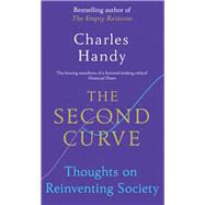The Second Curve by Handy, Charles, 9781847941343