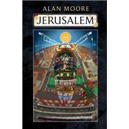 Jerusalem by Moore, Alan, 9781631491344