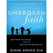 Unbroken Faith by Kim, Diane Dokko, 9781683971344
