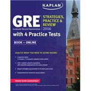 Kaplan GRE Strategies, Practice, and Review 2016 by Kaplan, 9781625231345