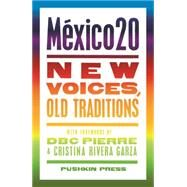 Mexico 20 by Pushkin Press; Pierre, D. B. C.; Garza, Cristina Rivera, 9781782271345