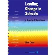 Leading Change in Schools A Practical Handbook by Case, Sian, 9781855391345