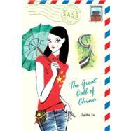 Great Call of China by Liu, Cynthea, 9780142411346