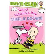 Happy Valentine's Day, Charlie Brown! by Schulz, Charles M.; Testa, Maggie (ADP); Jeralds, Scott, 9781481441346