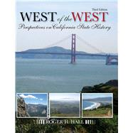The West of the West: Perspectives on California State History by HALL, ROGER, 9781465211347