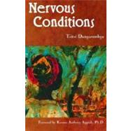 Nervous Conditions by Dangarembga, Tsitsi; Appiah, K. Anthony, 9781580051347