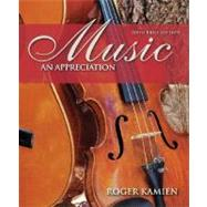 Music:  An Appreciation, Brief Edition by Kamien, Roger, 9780073401348