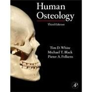 Human Osteology by White; Black; Folkens, 9780123741349
