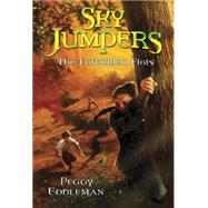 Sky Jumpers Book 2: The Forbidden Flats by EDDLEMAN, PEGGY, 9780307981349