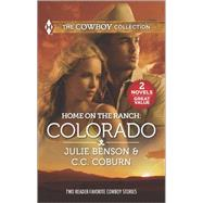 Home on the Ranch: Colorado Big City Cowboy\Colorado Cowboy by Benson, Julie; Coburn, C.C., 9780373601349