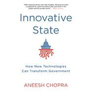 Innovative State by Chopra, Aneesh, 9780802121349