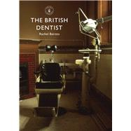 The British Dentist by Bairsto, Rachel, 9780747811350
