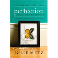 Perfection by Metz, Julie, 9781401341350