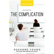 The Complication by Young, Suzanne, 9781481471350