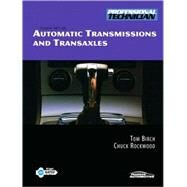 Automatic Transmissions and Transaxles by Birch, Thomas W.; Rockwood, Chuck, 9780135051351