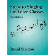 Steps to Singing for Voice Classes by Stanton, Royal, 9781577661351