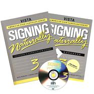 Signing Naturally Level 3 Student Set (Book w/ DVD) by Mikos, Ken; Smith, Cheri; Lentz, Ella Mae, 9781581211351
