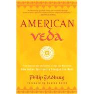 American Veda by GOLDBERG, PHILIP, 9780385521352