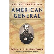 American General by Eisenhower, John S. D., 9780451471352