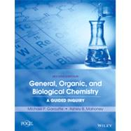 General, Organic, and Biological Chemistry by Garoutte, Michael P.; Mahoney, Ashley B., 9781118801352
