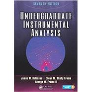 Undergraduate Instrumental Analysis, Seventh Edition by Robinson; James W., 9781420061352