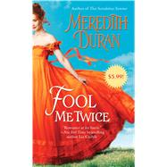 Fool Me Twice by Duran, Meredith, 9781476741352