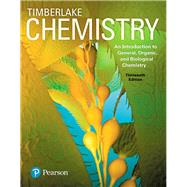 Chemistry An Introduction to General, Organic, and Biological Chemistry by Timberlake, Karen C., 9780134421353